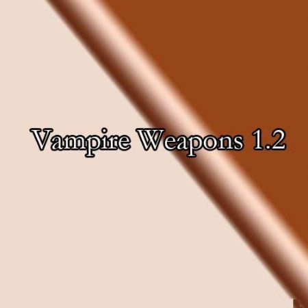 Vampire Weapons 1.2 cs ELITE